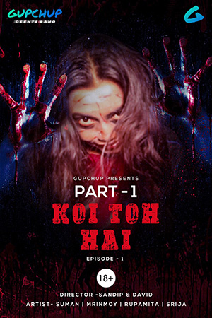 18+ Koi To Hai 2020 S01E01 Hindi Gupchup Web Series 720p HDRip 100MB x264 AAC