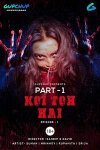 Koi To Hai 2020 S01E01 Hindi Gupchup Web Series 720p HDRip 111MB Download