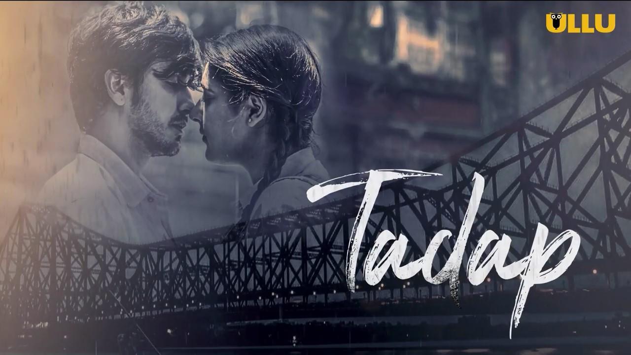 Tadap S01 2019 Part 2 Hindi Ullu Complete Web Series 720p HDRip 700MB