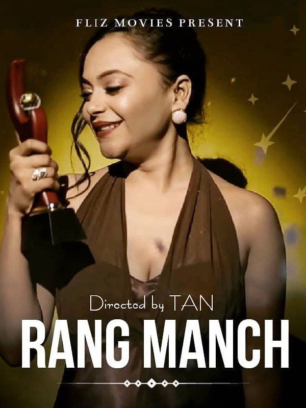 18+ RangManch (2020) S01E02 Hindi Flizmovies Web Series 720p HDRip 130MB Free Download