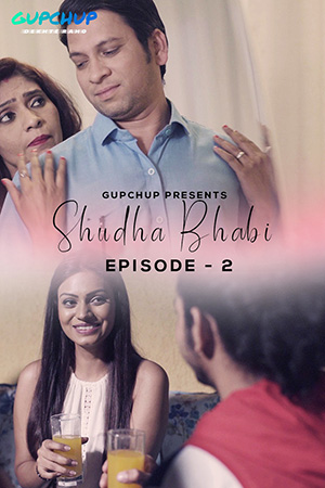 18+ Shudha Bhabi (2020) S01E02 Hindi Gupchup Web Series 720p HDRip 200MB x264 AAC