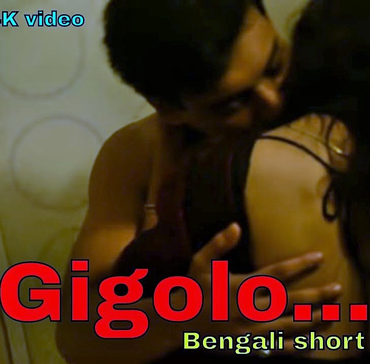 18+ Gigolo 2020 Bengali Hot Short Film 720p HDRip 100MB x264 AAC