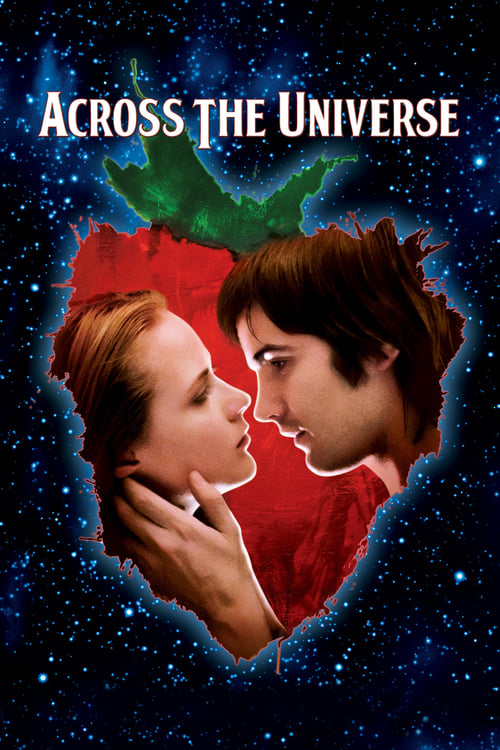 18+ Across the Universe 2007 English Hot Movie 720p BluRay 900MB x264 AAC