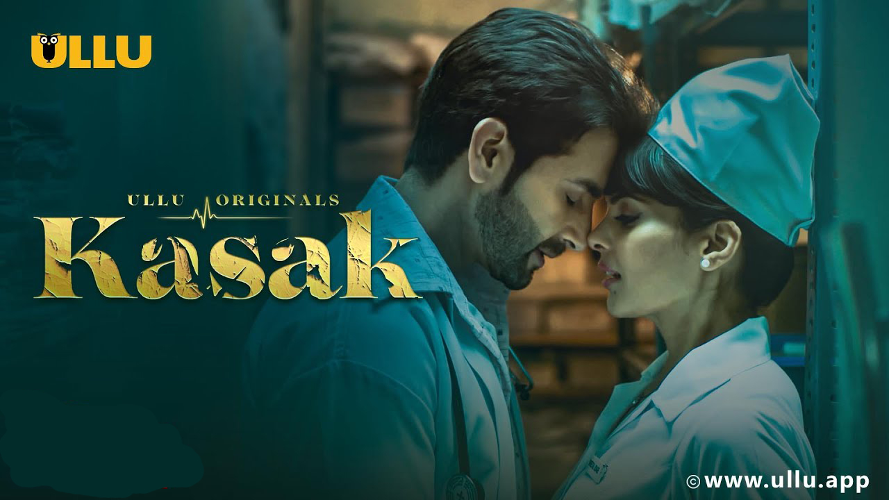 Kasak S01 2020 Hindi Ullu Web Series Official Trailer 720p HDRip 20MB Download