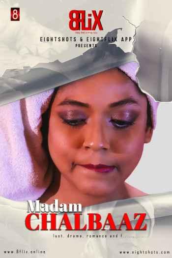 18+ Madam Chalbaaz (2020) Eightshots Originals Bangla Short Film 720p – 480p HDRip x264 Download