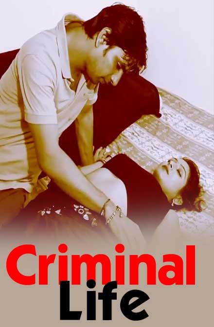 Criminal Life (2020) Mx Player Originals WEB SERIES Season 1 Complete | 1080p – 720p – 480p HDRip x264 Download