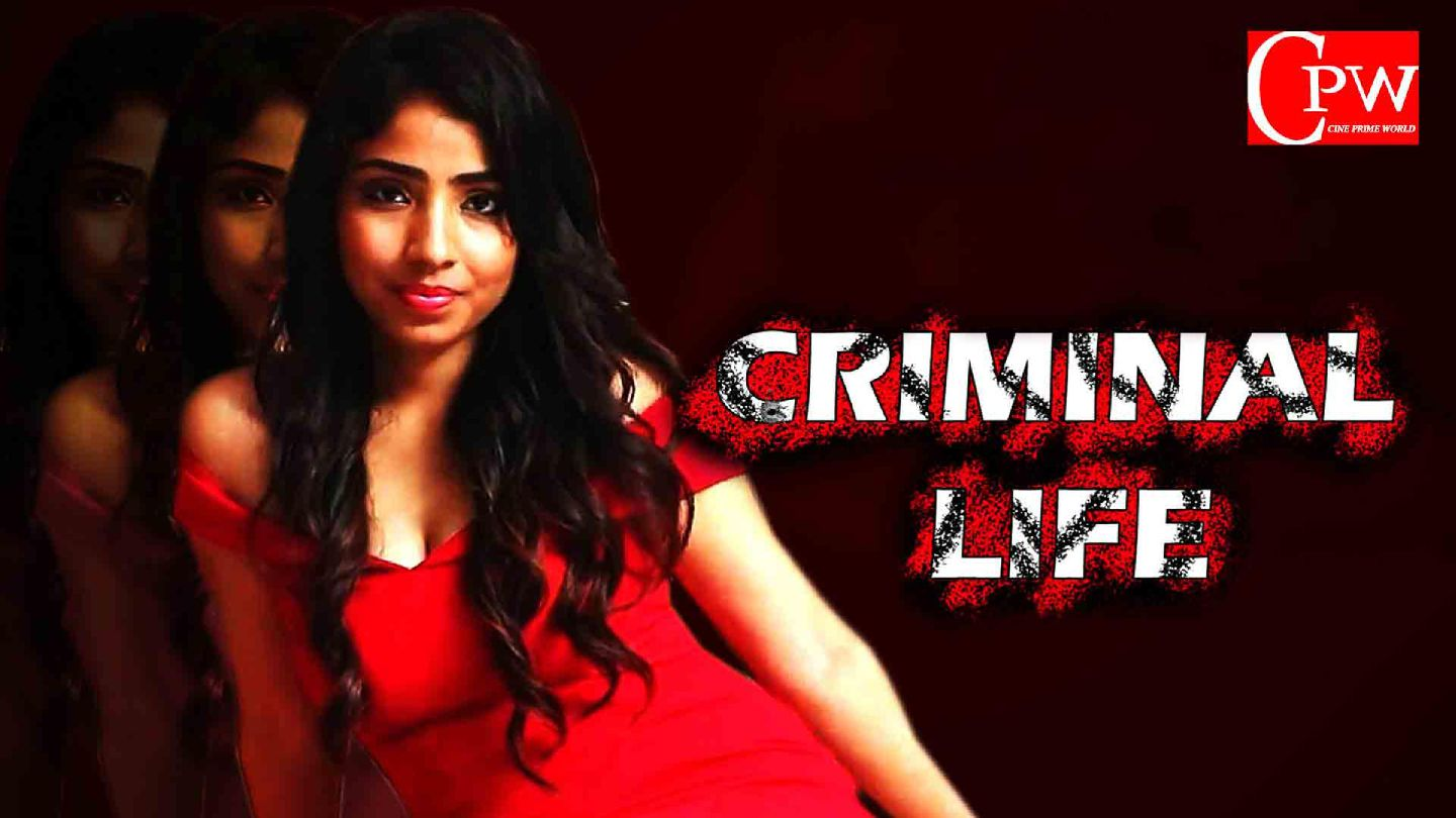 Criminal Life 2020 S01 Hindi Complete Web Series 400MB HDRip