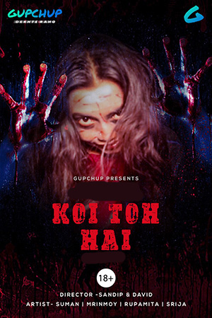 18+ Koi Toh Hai (2020) S01E03 Hindi Gupchup Web Series 720p HDRip 120MB x264 AAC