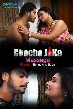 18+ Chacha Ji Ka Massage (2020) GupChup Originals WEB SERIES Season 01 Episodes 02 |1080p-720p-480p HDRip x264 Download