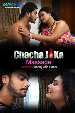 18+ Chacha Ji Ka Massage 2020 S01E01 Hindi Gupchup Hot Web Series 720p HDRip 200MB MKV