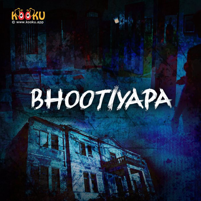 Bhootiyapa 2020 S01 Hindi Kooku App Web Series Official Trailer 720p HDRip Free Download