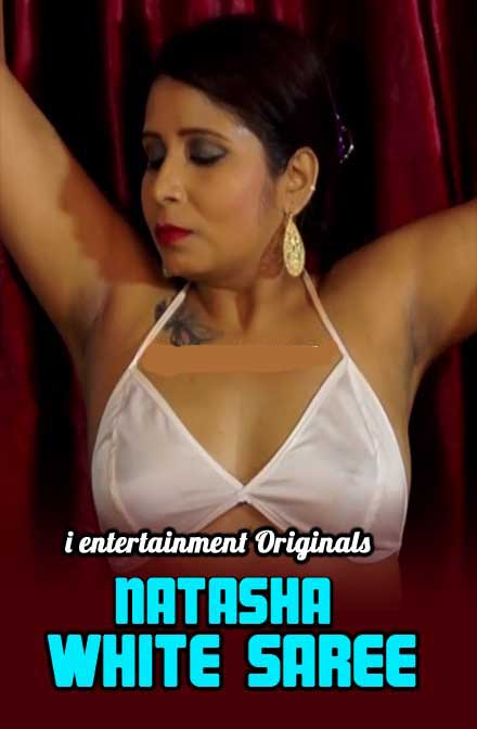 Natasha White Saree (2020) iEntertainment Originals Hindi Video 720p HDRip 100MB Download