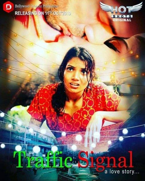 Traffic Signal 2019 HotShots Originals Hindi Short Film 720p HDRip 150MB