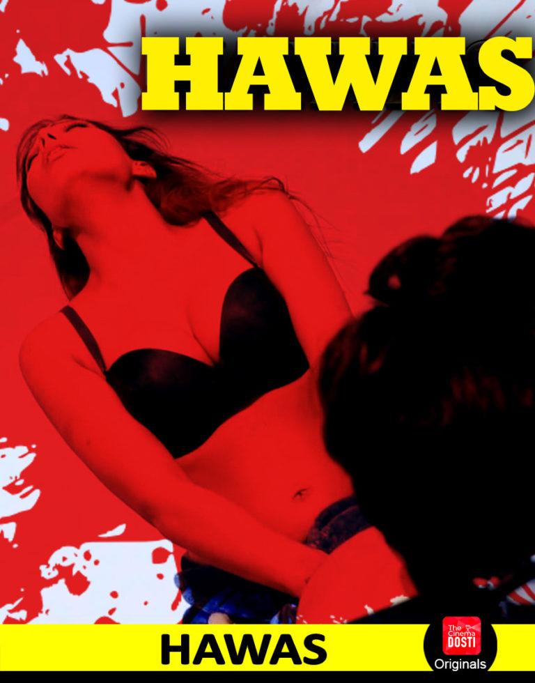 Hawas 2019 Hindi Hot Short Film 720p HDRip 100MB