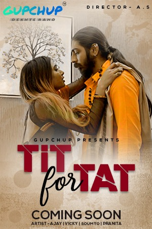 18+ Tit For Tat (2020) S01E01 Hindi Gupchup Web Series 720p HDRip 150MB x264 AAC