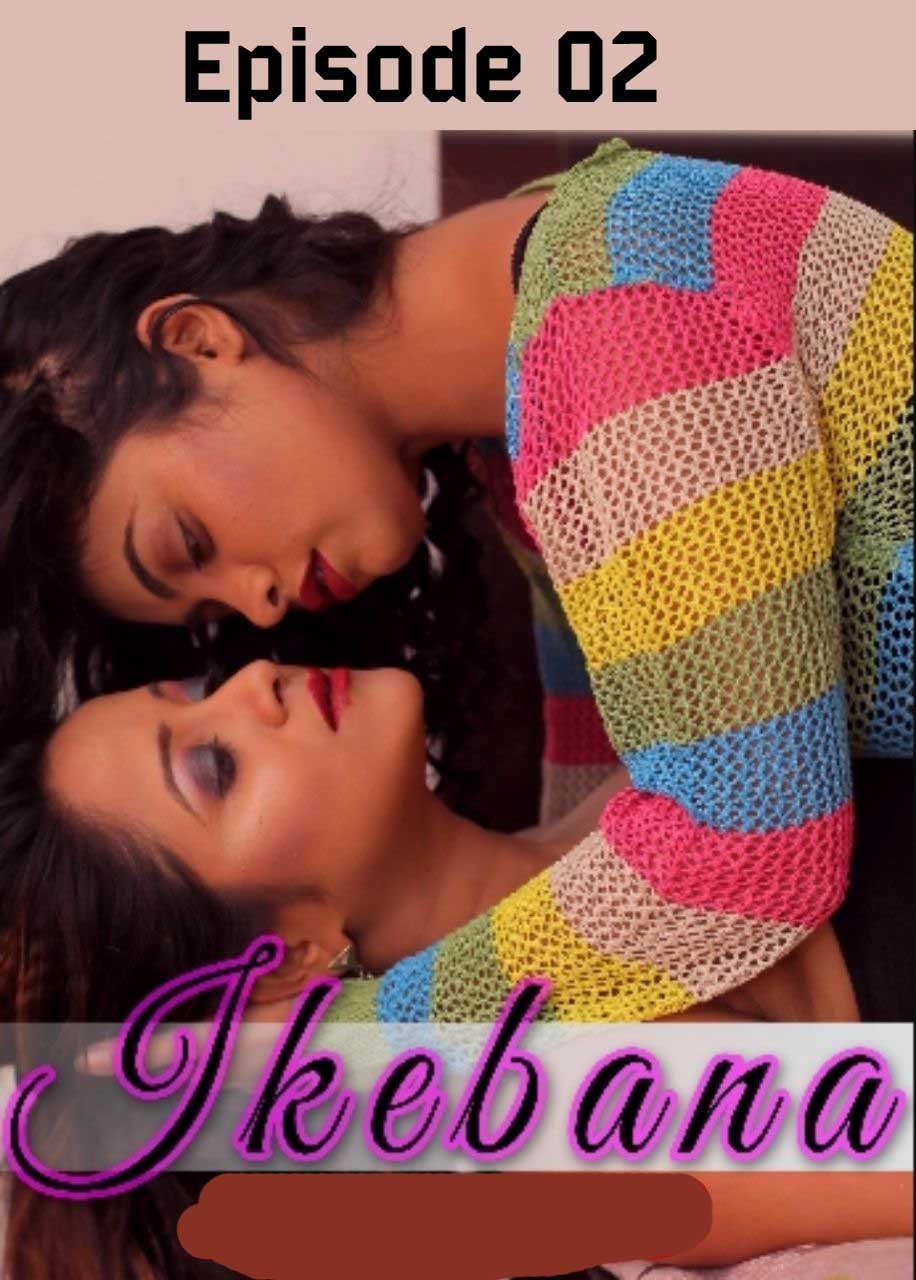 18+ Ikebana 2020 S01E02 Bengali Khirki Orginal Web Series 720p HDRip 90MB x264 AAC