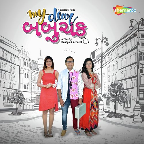My Dear Babuchak 2019 Gujrati 720p HDRip 917MB Download