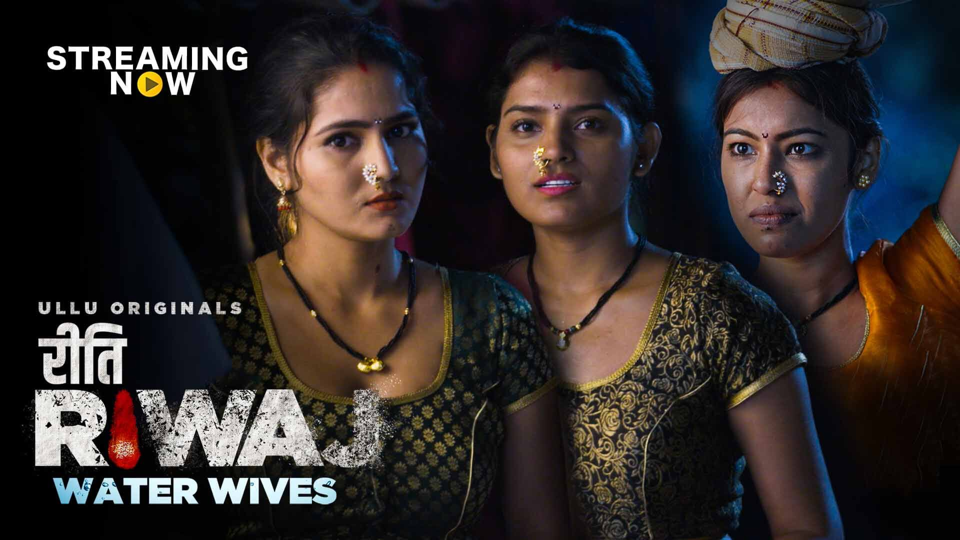 18+ Riti Riwaj (Water Wives) 2020 S01 Hindi Ullu Hot Web Series 720p HDRip 600MB x264 MKV