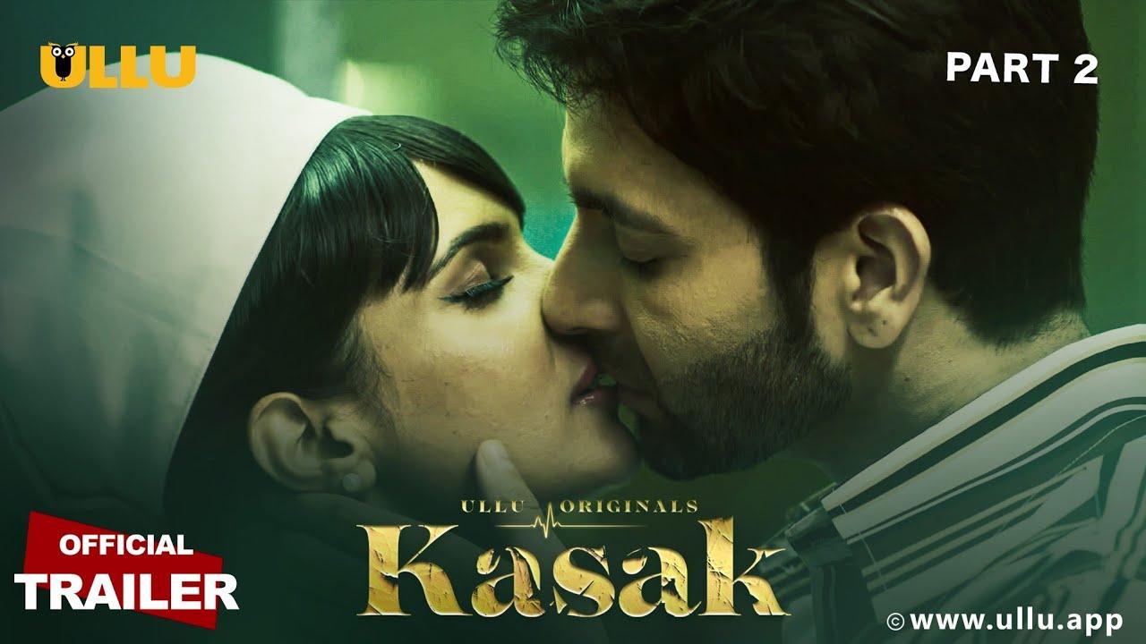 Kasak Part:2 2020 Hindi Ullu Original Web Series Official Trailer 720p HDRip 12MB Download