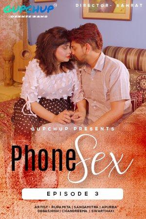 Phone Sex 2020 S01E03 Hindi Gupchup Web Series 720p WebRip 130MB Download