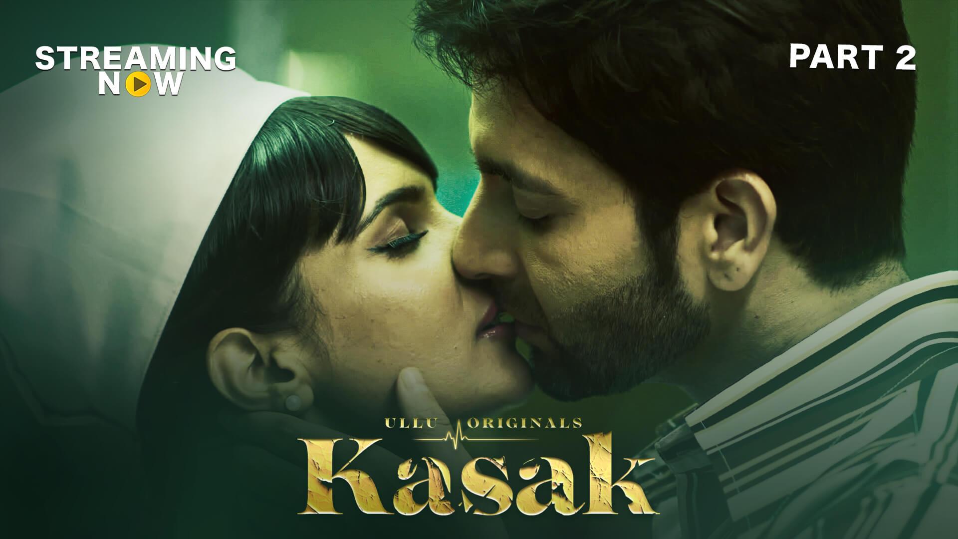 18+ Kasak Part 2 (2020) Hindi Ullu Original Complete Web Series 480p HDRip 250MB