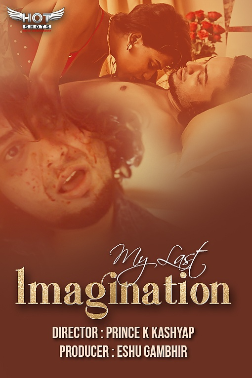 18+ My Last Imagination 2020 HotShots Originals Hindi Short Film 720p HDRip 200MB x264 AAC