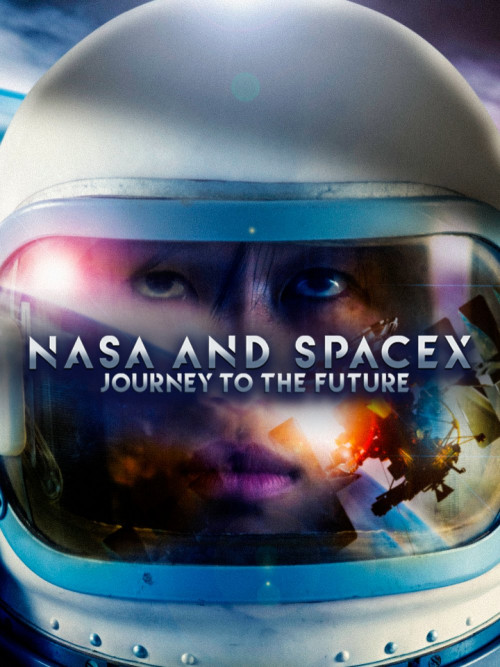 NASA & SpaceX: Journey to the Future (2020) S01EP1 Hindi 720p HDRip 600MB Download
