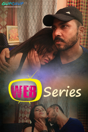 18+ Web Series (2020) Hindi S01E01 Gupchup Web Series 720p HDRip 100MB x264 AAC
