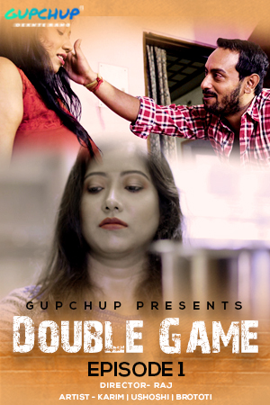 18+ Double Game 2020 S01E01 Hindi Gupchup Web Series 720p HDRip 180MB x264 AAC