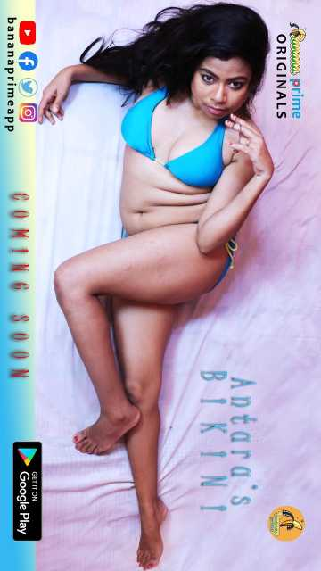 18+ Antara Bikini (2020) BananaPrime Originals Hindi Video 720p HDRip 50MB x264 AAC