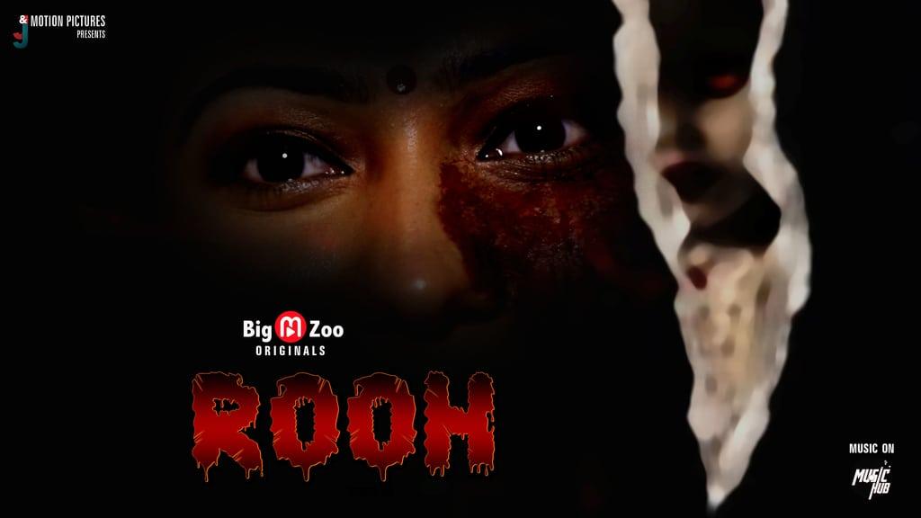 18+ Rooh 2020 Big Movie Zoo App Originals Hindi Short Film 720p HDRip 70MB x264 AAC
