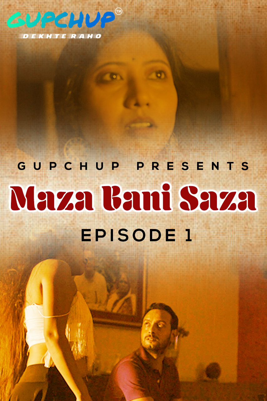 Maaza Bani Saaza (2020) Hindi Web Series 720p HDRip 500MB Download