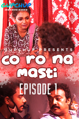 18+ Corona Masti 2020 S01E01 Hindi Gupchup Hot Web Series 720p HDRip 150MB x264 AAC