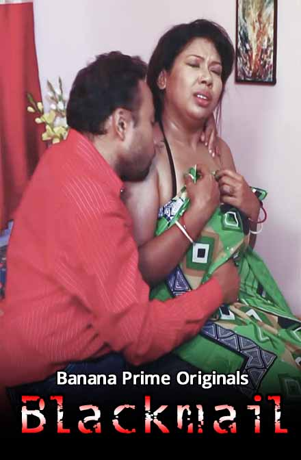 Blackmail 2020 BananaPrime Originals Bengali Short Film 720p HDRip 90MB Download