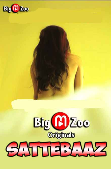 Sattebaaz 2020 S01 Big Movie Zoo Originals Hindi Web Series 720p HDRip 170MB Download