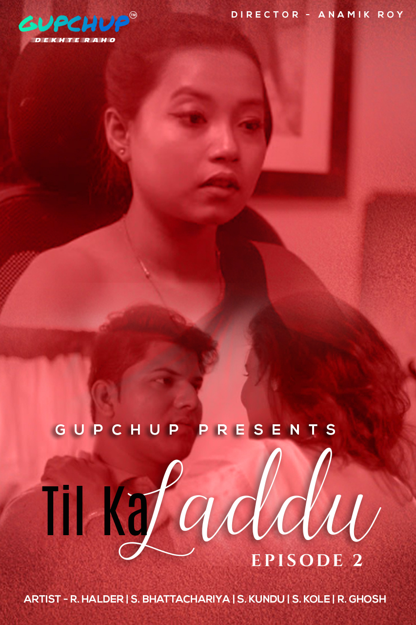 18+ Til Ka Laddu (2020) Hindi S01E02 Gupchup Web Series 720p HDRip 180MB x264 AAC