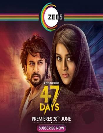 47 DAYS (2020) Telugu Movie 720p HDRip x264 ESub 750MB
