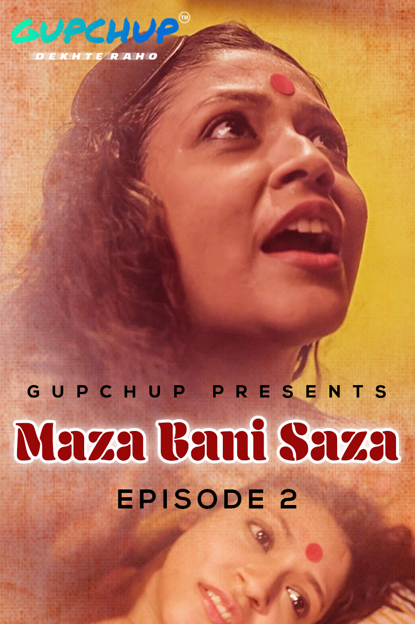 18+ Maaza Bani Saaza (2020) S01E02 Hindi Gupchup Web Series 720p HDRip 150MB x264 AAC