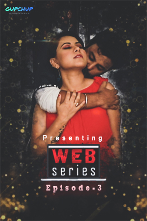 18+ Web Series (2020) Hindi S01E03 Gupchup Web Series 720p HDRip 110MB x264 AAC