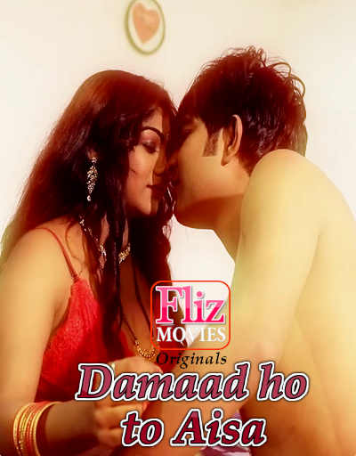 18+ Damaad Ho To Aisa 2021 S01E02 Hindi Flizmovies Web Series 720p HDRip 170MB x264 AAC