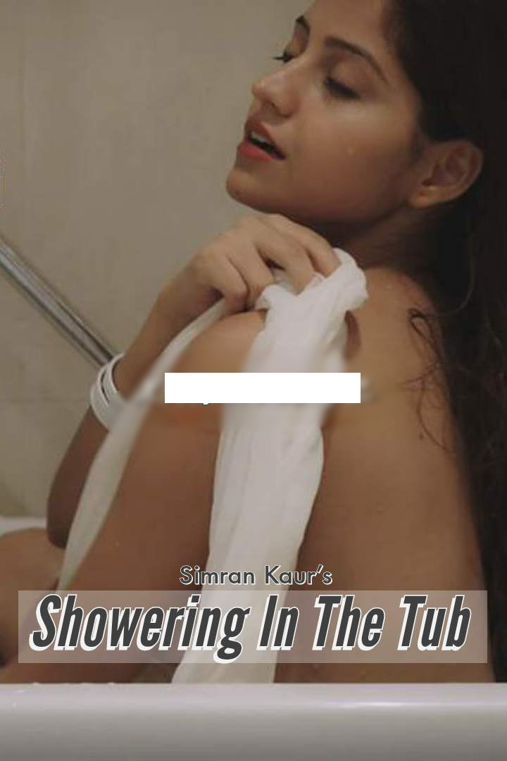 Showering In The Tub 2020 Hindi Simran Kaur Video 720p HDRip 50MB Download