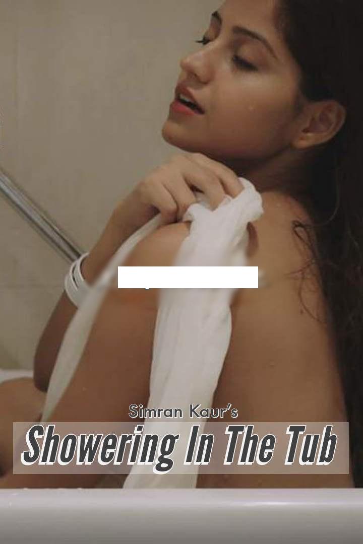 Showering In The Tub (2020) Hindi Simran Kaur Video 720p HDRip 40MB Download
