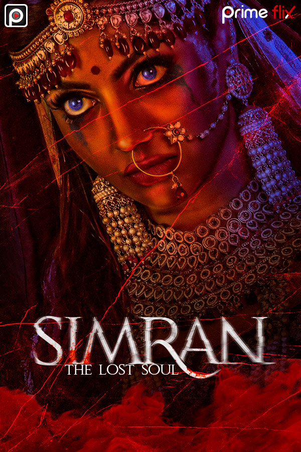 Simran The Lost Soul 2020 S01 Hindi Complete PrimeFlix Web Series 720p HDRip 1.3GB Download