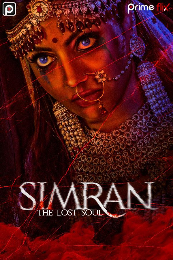 Simran The Lost Soul 2020 S01 Hindi Complete PrimeFlix Web Series 590MB HDRip Download