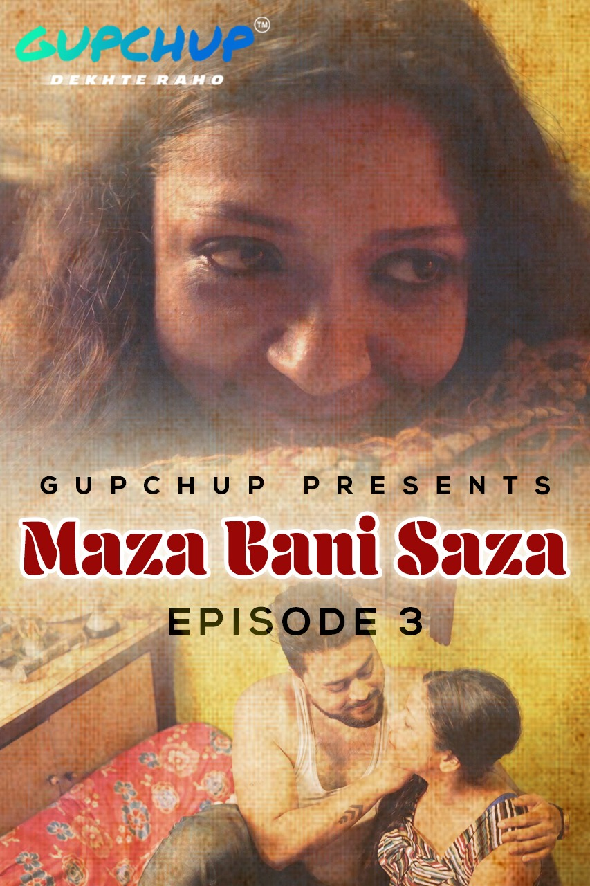 18+ Maaza Bani Saaza (2020) S01E03 Hindi Gupchup Web Series 720p HDRip 220MB x264 AAC