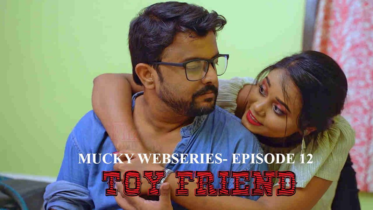 18+ Mucky (2020) S01E12 Hindi Flizmovies Web Series 720p HDRip 300MB x264 AAC