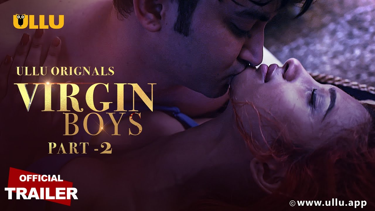 Virgin Boys Part:2 2020 S01 Hindi Ullu Web Series Official Trailer 720p HDRip 11MB Download
