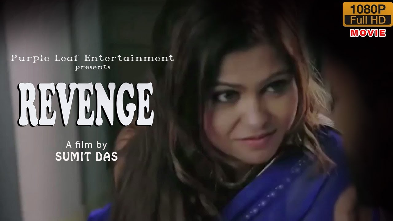 Revenge 2020 Bangali Hot Short Film 720p HDRip 120MB Download