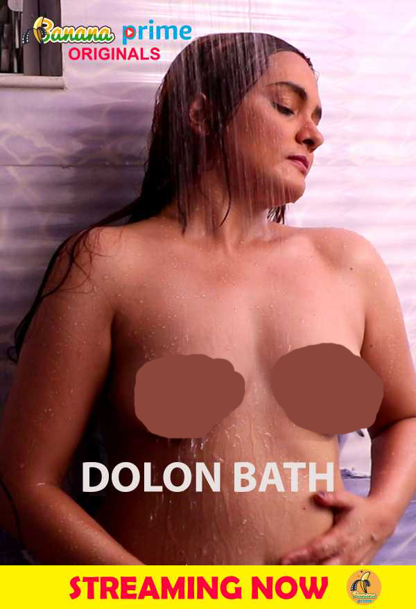 Dolon Bath (2020) Hindi BananaPrime Originals Video 720p HD Download