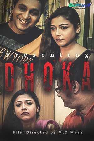 18+ Dhoka 2020 GupChup Originals Hindi Short Film 720p HDRip 200MB x264 AAC